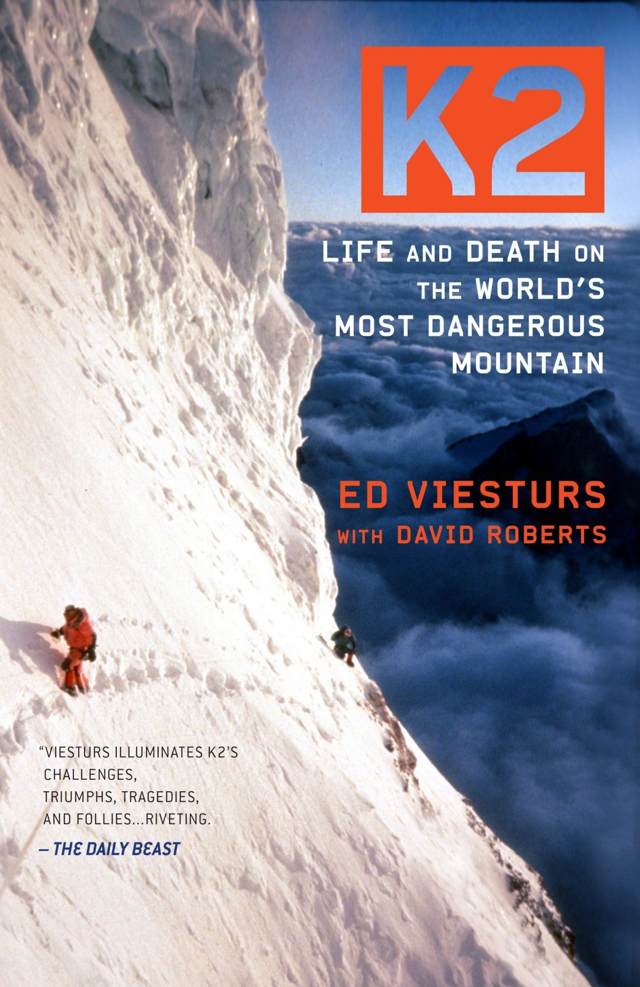Life and Death on the World's Most Dangerous Mountain