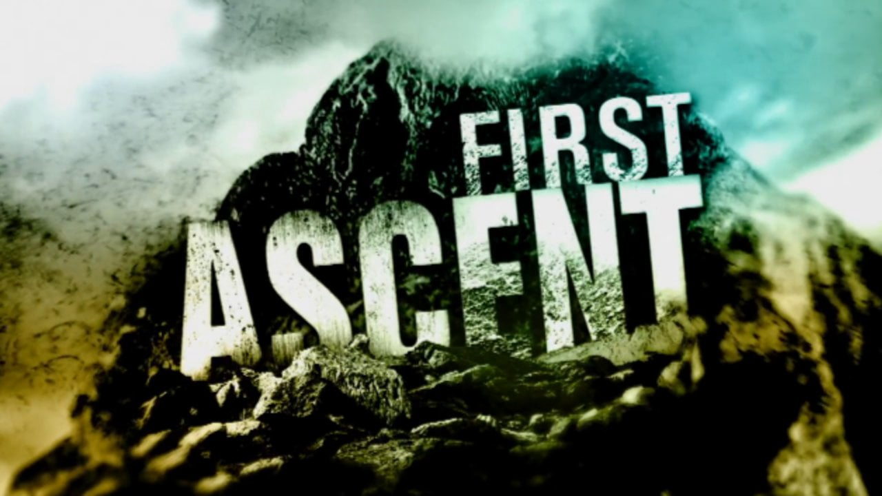 First Ascent The Series Trailer